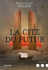 La Cite du Futur