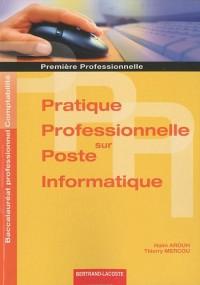 Pratique professionnelle sur poste informatique 1e professionnelle Bac pro comptabilité
