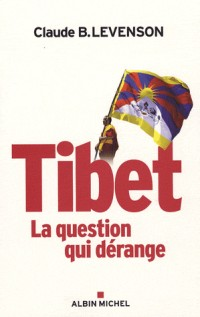 Tibet : La question qui dérange