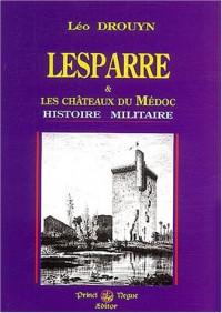 Lesparre et les châteaux du Médoc : Histoire militaire