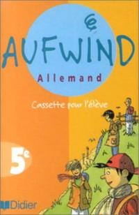 Aufwind : Allemand 5ème (cassette pour l'élève)