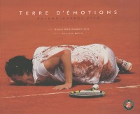 Terre d'émotions : Roland-Garros 2010
