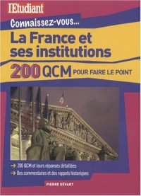 La France et ses institutions : 200 QCM pour faire le point