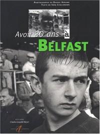 Avoir 20 ans à Belfast