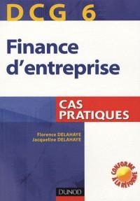 Finance d'entreprise DCG 6 : Cas pratiques
