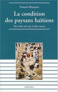 La Condition des paysans haïtiens : Du code noir aux codes ruraux