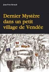 Dernier Mystère dans un petit village de Vendée