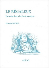 Le régaleux : Introduction à la gastroanalyse