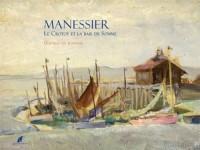 Manessier : Le Crotoy et la baie de Somme