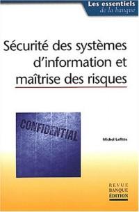 Sécurité des systèmes d'information et maîtrise des risques