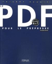 Le PDF pour le prépresse : Acrobat 8 et 7
