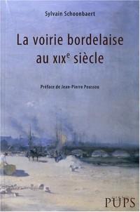 La voirie bordelaise au XIXe siècle