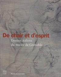 De chair et d'esprit : Dessins italiens du musée de Grenoble XVe-XVIIIe siècle