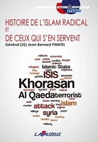 Histoire de l'Islam radical et de ceux qui s'en servent