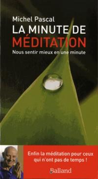 La minute de méditation