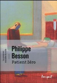 Le patient zéro : le premier mort du Sida