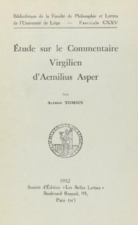 Étude sur le Commentaire Virgilien dAemilius Asper