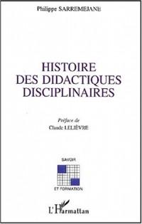Histoire des didactiques disciplinaires