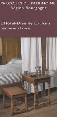 L'Hotel-Dieu de Louhans