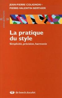 La pratique du style : Simplicité, précision, harmonie