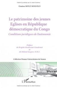Le patrimoine des jeunes Eglises en République démocratique du Congo : Conditions juridiques de l'autonomie