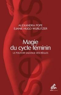Magie du cycle féminin : Le pouvoir des règles