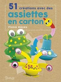 51 Creations avec des Assiettes en Cartons