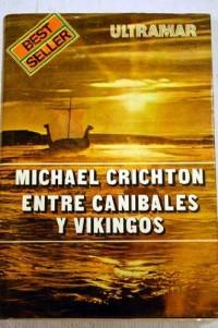 Entre canibales y vikingos