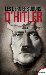 Les derniers jours d'Hitler [Poche]