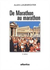 De Marathon au marathon. 2ème édition
