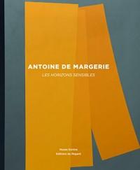 Antoine de Margerie: les Horizons Sensibles