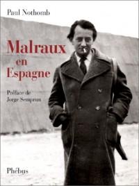 MALRAUX EN ESPAGNE