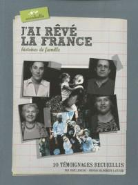 J'ai rêvé la France