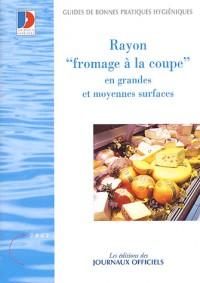 Fromage à la coupe en grandes et moyennes surfaces - Brochure 5924