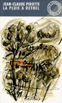 La pluie à Rethel: Roman