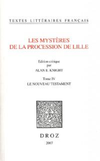 Les mystères de la procession de Lille : Tome 4, Le Nouveau Testament