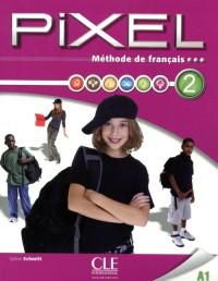 Methode Pixel Livre de l'Eleve + DVD ROM Niveau 2