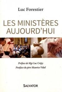 Les ministères aujourd'hui