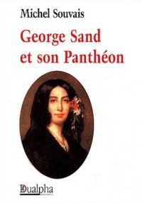 Georges Sand et son Panthéon