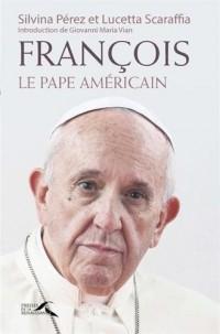 François : le Pape américain