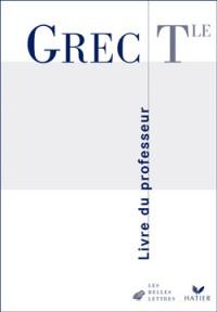 Grec, terminale : Manuel du professeur