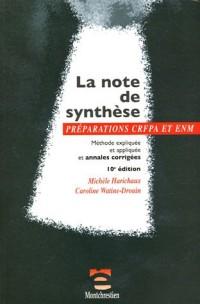 La note de synthèse : Méthode expliquée et appliquée et annales corrigées