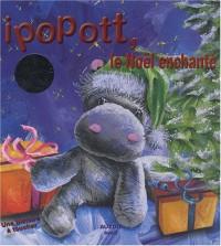 Ipopott, le Noël enchanté