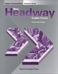 New Headway, Upper-Intermediate : English Course Teacher's Book