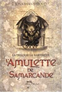 La Trilogie de Bartimeus, tome 1 : L'Amulette de Samarcande