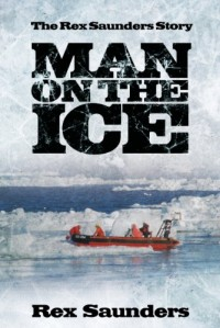 Man on the Ice: The Rex Saunders Story