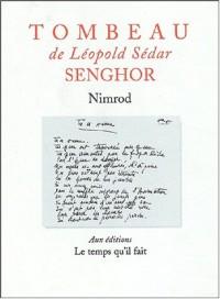 Tombeau de Léopold Sédar Senghor suivi de