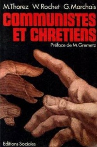 Communistes et chrétiens
