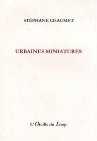 Urbaines miniatures (2000-2004)