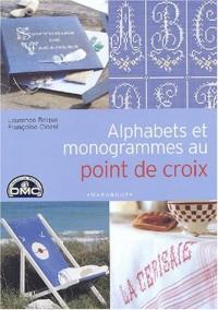 Alphabets et monogrammes au point de croix